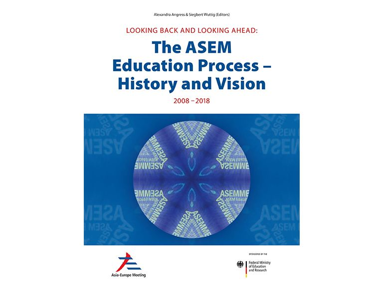 Launch of Publication: 'Looking back and looking ahead: The ASEM Education Process – History and Vision 2008-2018'